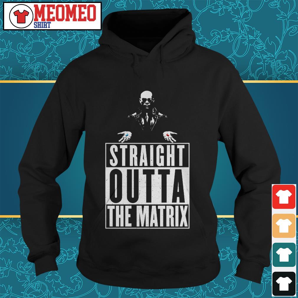 Straight outta the matrix Hoodie