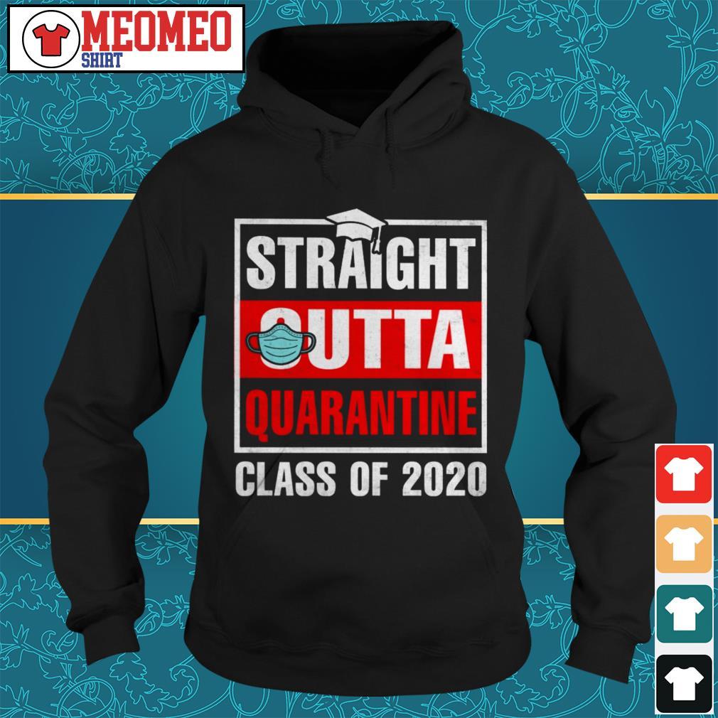 Straight outta quarantine class of 2020 Hoodie