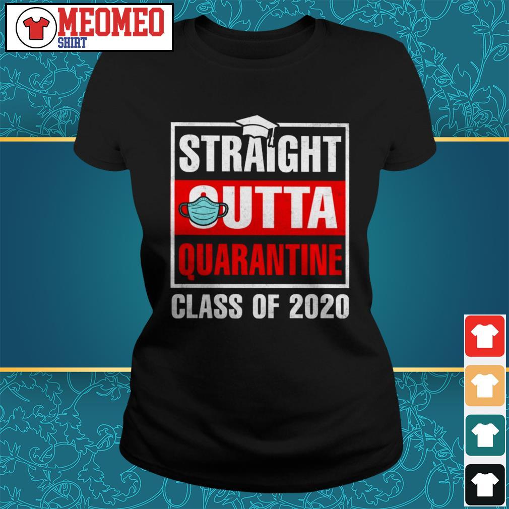 Straight outta quarantine class of 2020 Ladies tee