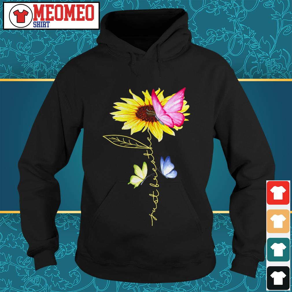 Sunflower butterfly just breather Hoodie