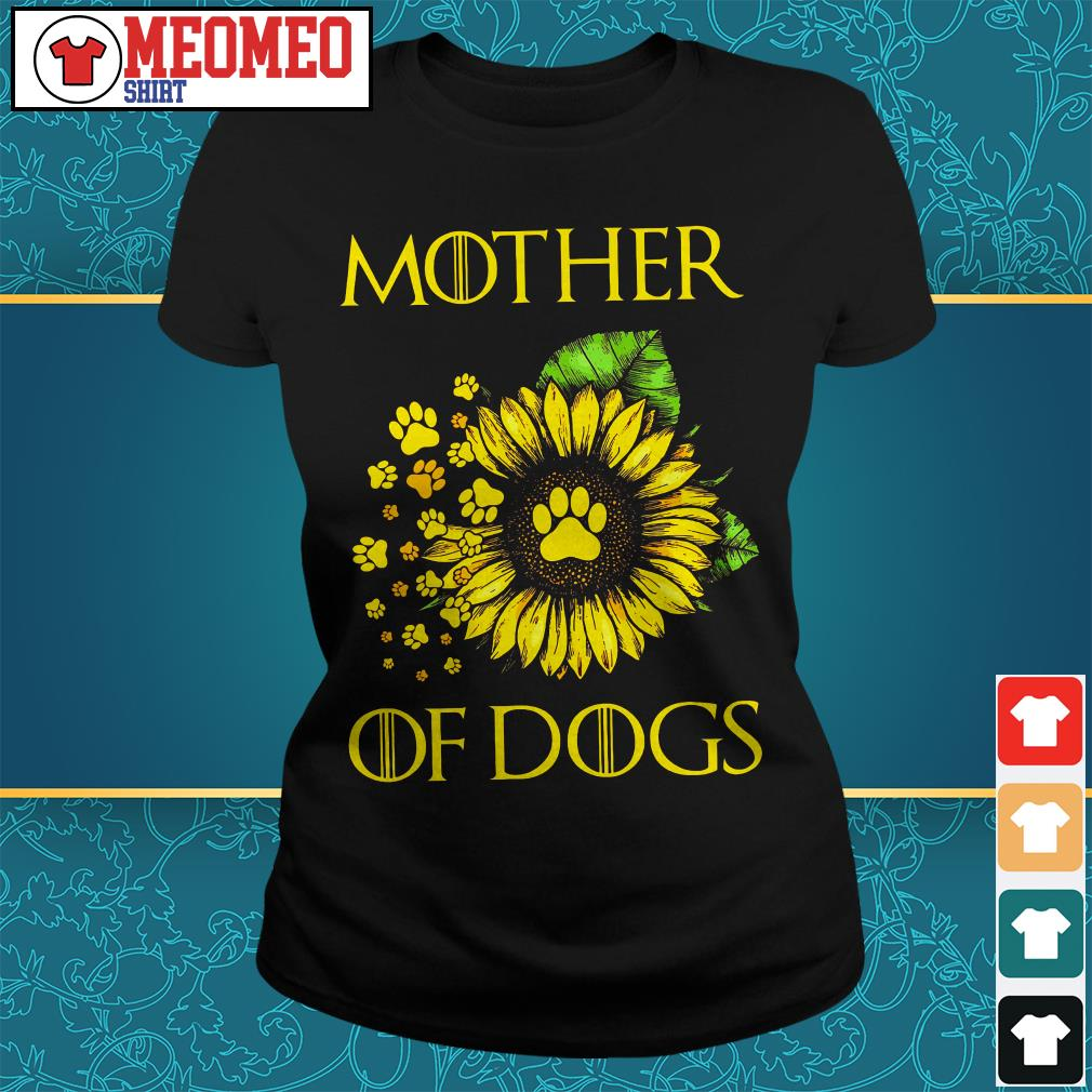 Sunflower mother of dogs Ladies tee