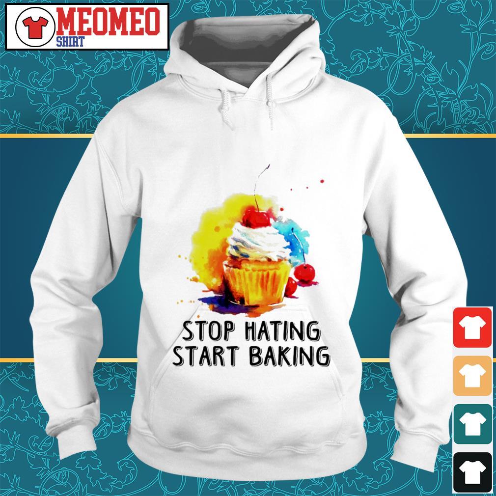 Sweet cream cake stop hating start baking Hoodie