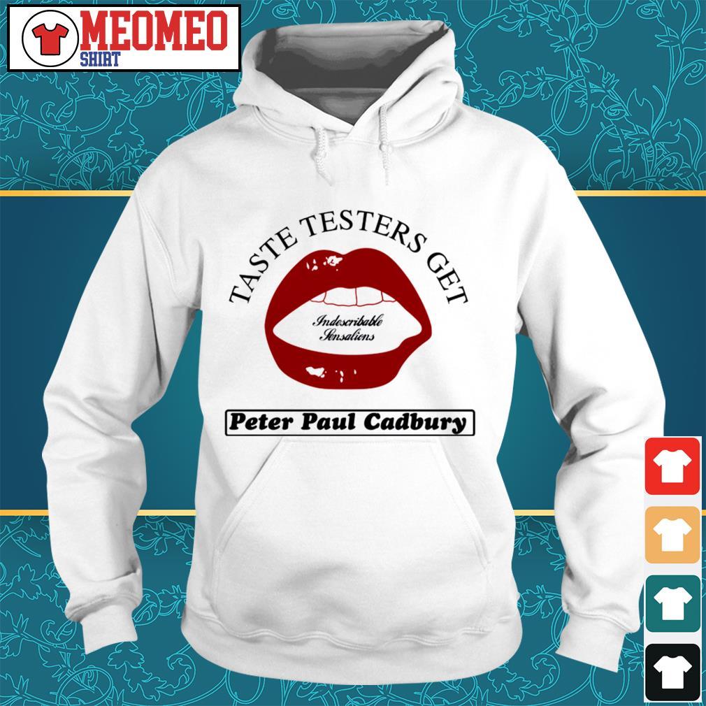 Taste testers get Peter Paul Cadbury Hoodie