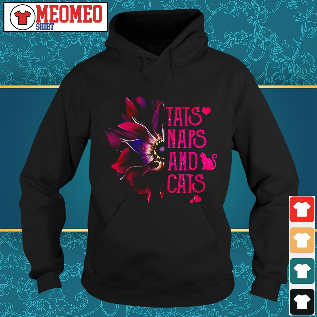 Tats naps and cats Hoodie