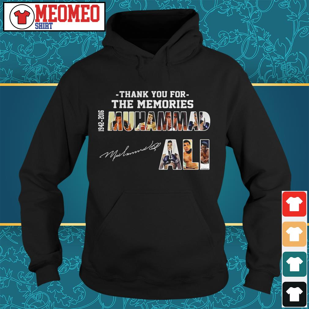 Thank you for the memories 1942-2016 signature Muhammad Ali Hoodie