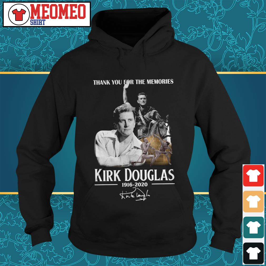 Thank you for the memories Kirk Douglas 1916-2020 signature Hoodie