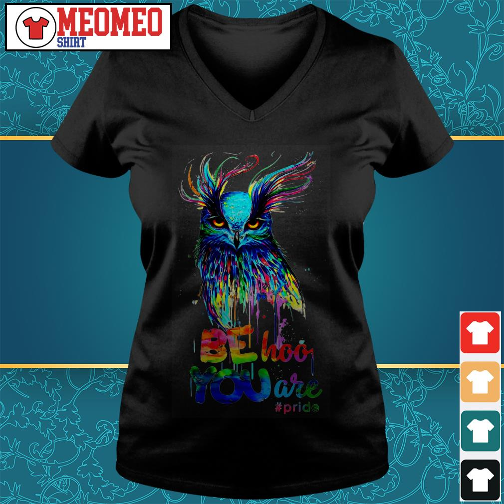 The Owl be hoo you are pride V-neck t-shirt