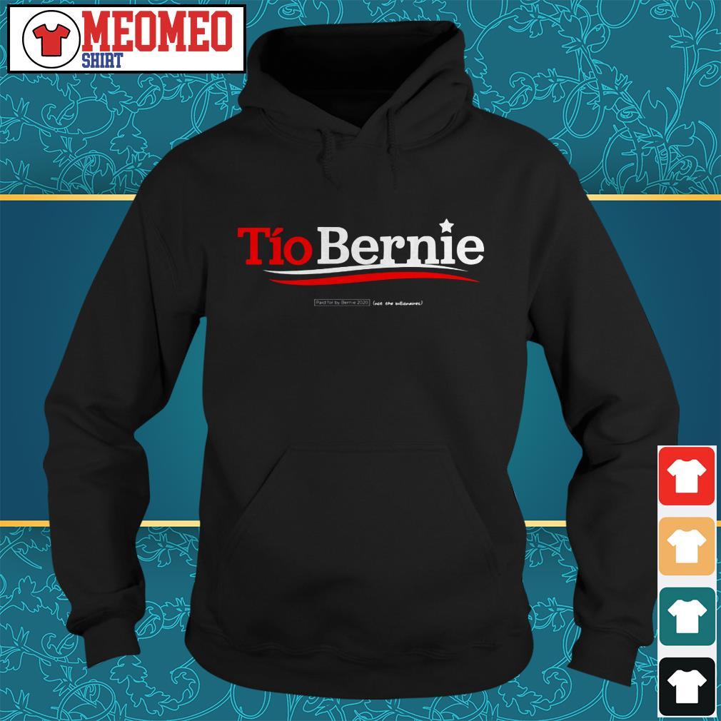 Tio Bernie Sanders paid for by Bernie 2020 Hoodie