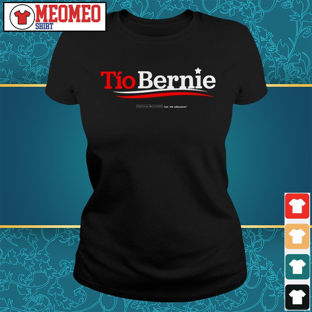 Tio Bernie Sanders paid for by Bernie 2020 Ladies tee