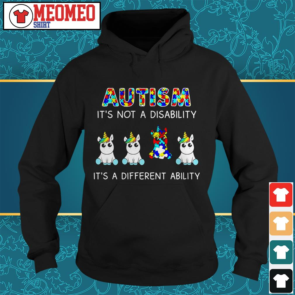 Unicorn Autism it's not a disability it's a different ability Hoodie