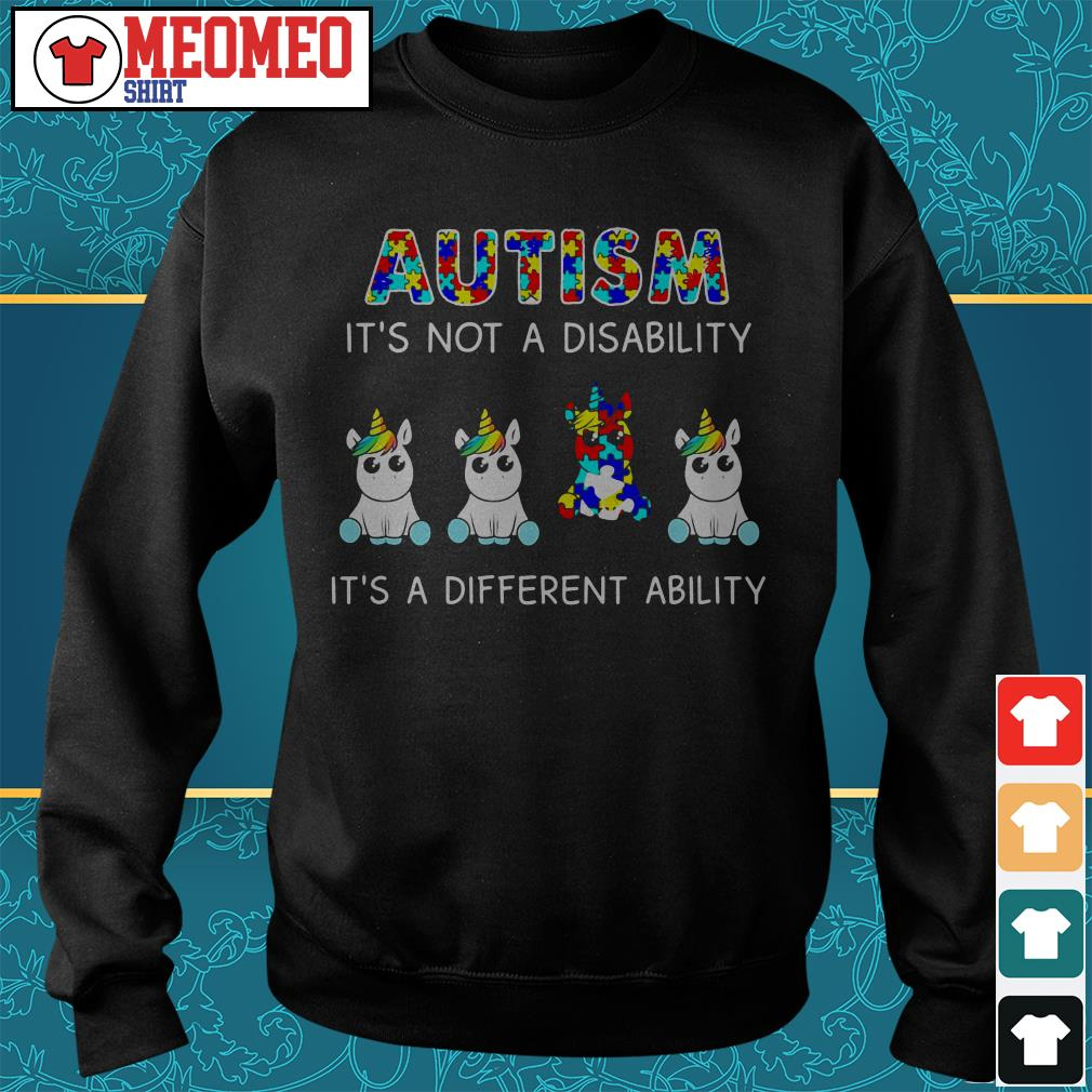 Unicorn Autism it's not a disability it's a different ability Sweater