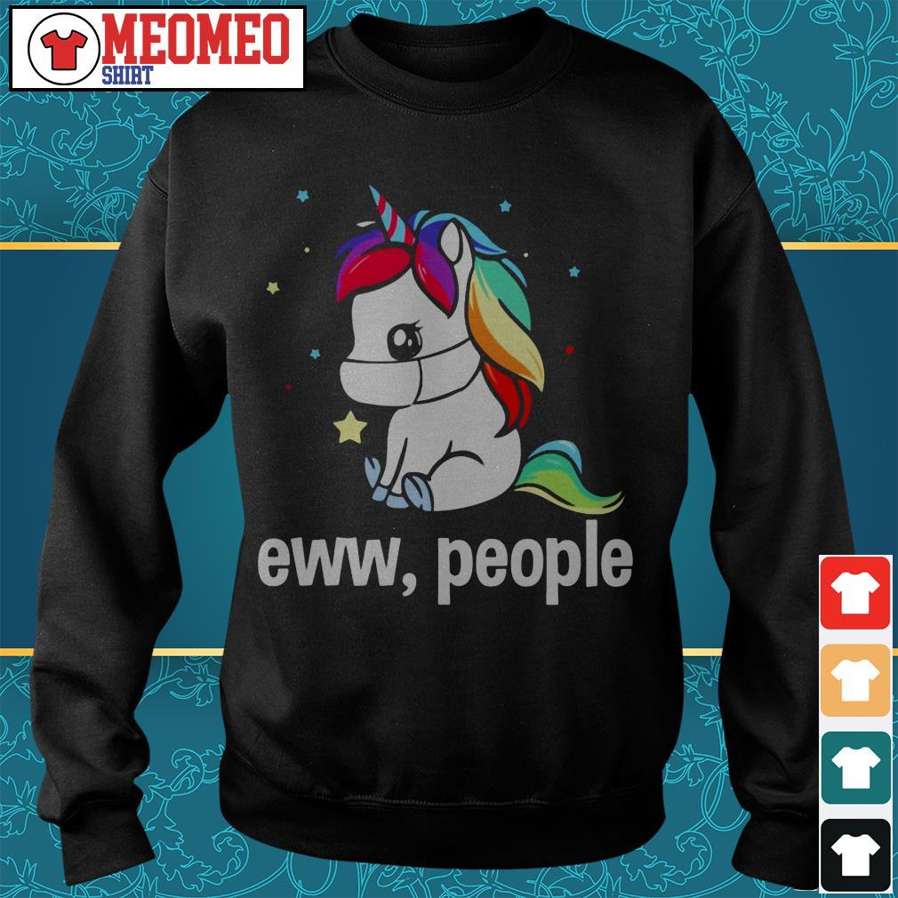 Unicorn eww people Sweater