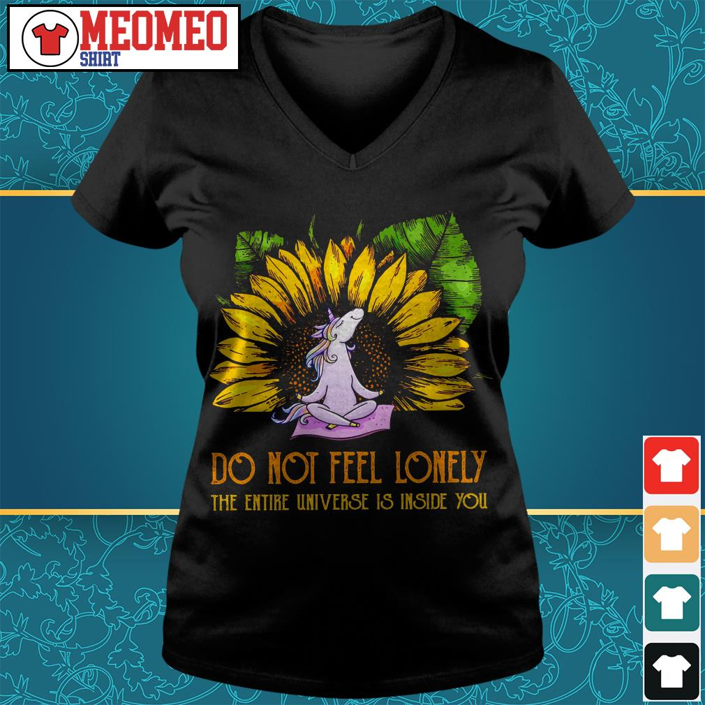 Unicorn sunflower do not feel lonely the entire universe is inside you V-neck t-shirt