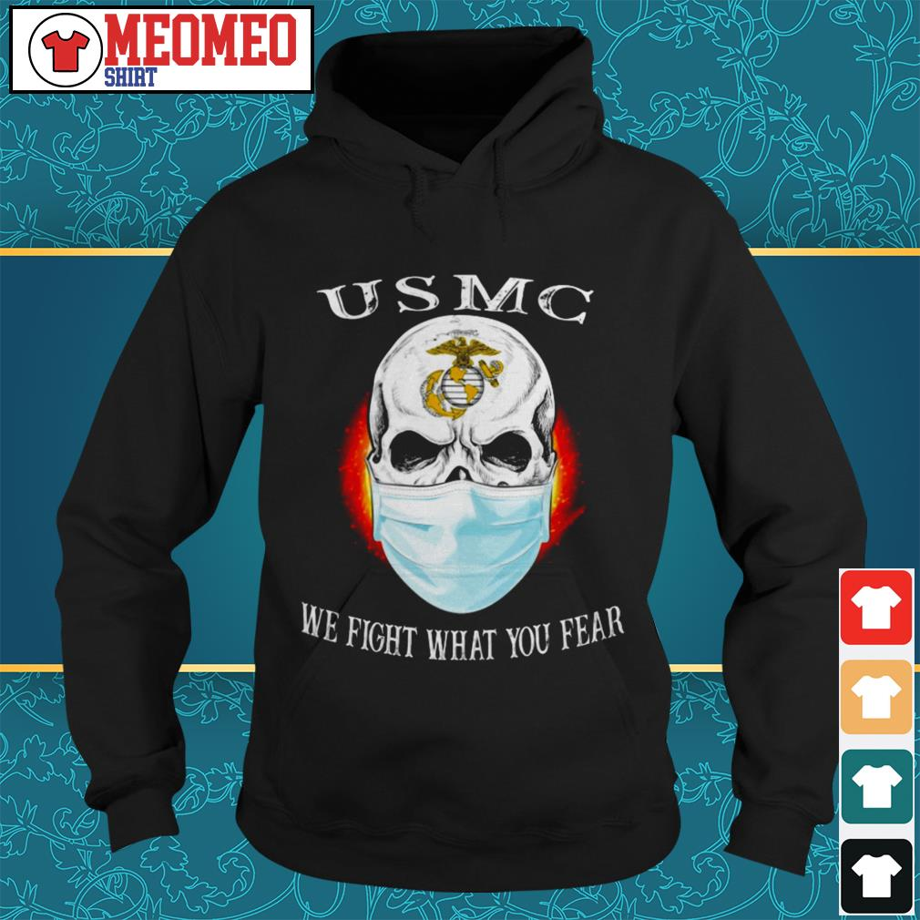 USMC mask we fight what you fear Hoodie