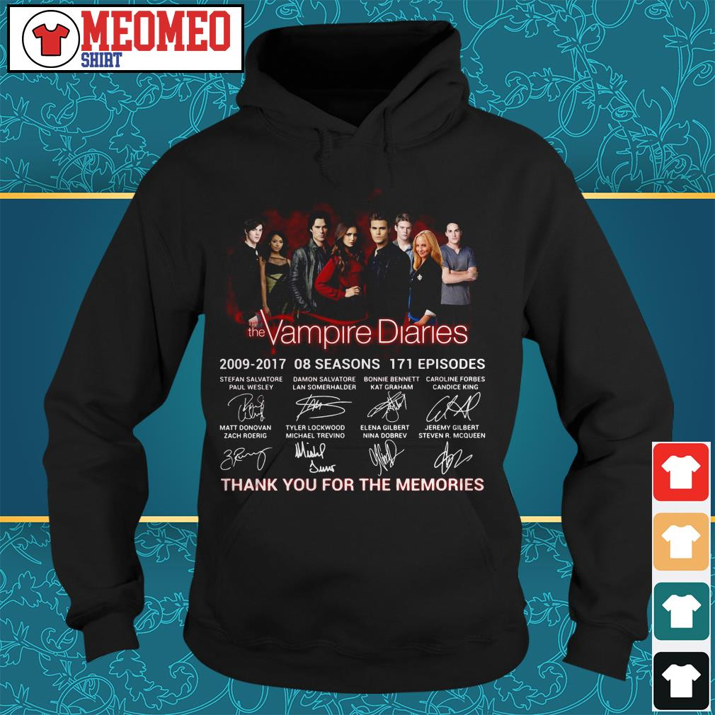 The Vampire diaries 2009-2017 08 seasons 171 episodes signatures thank you for the memories Hoodie