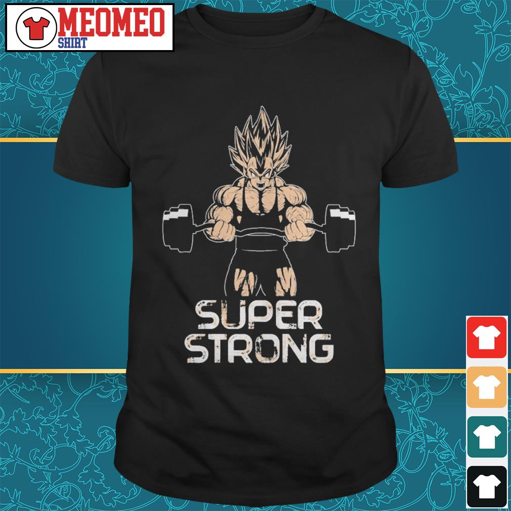 Vegeta super strong shirt