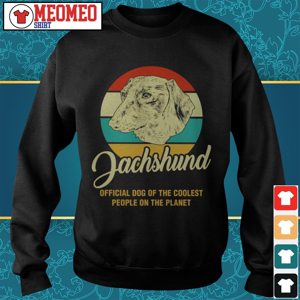 Vintage Dachshund official dog of the coolest people on the planet Sweater