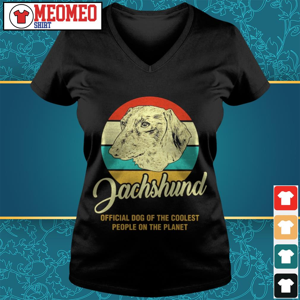 Vintage Dachshund official dog of the coolest people on the planet V-neck t-shirt