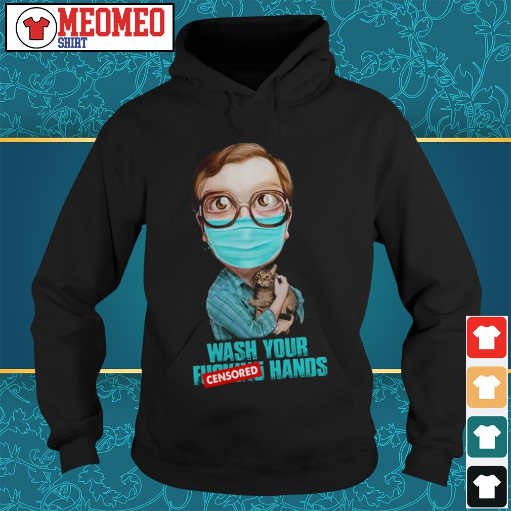 Wash your censored hands Hoodie