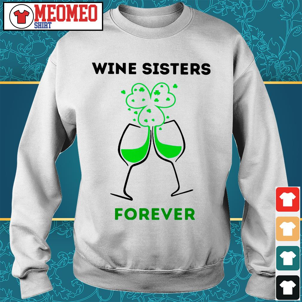 Wine sisters forever Sweater