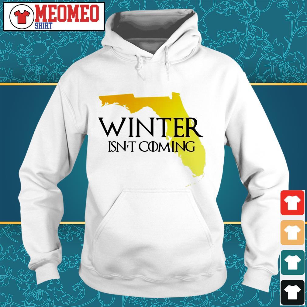 Winter isn't coming Hoodie