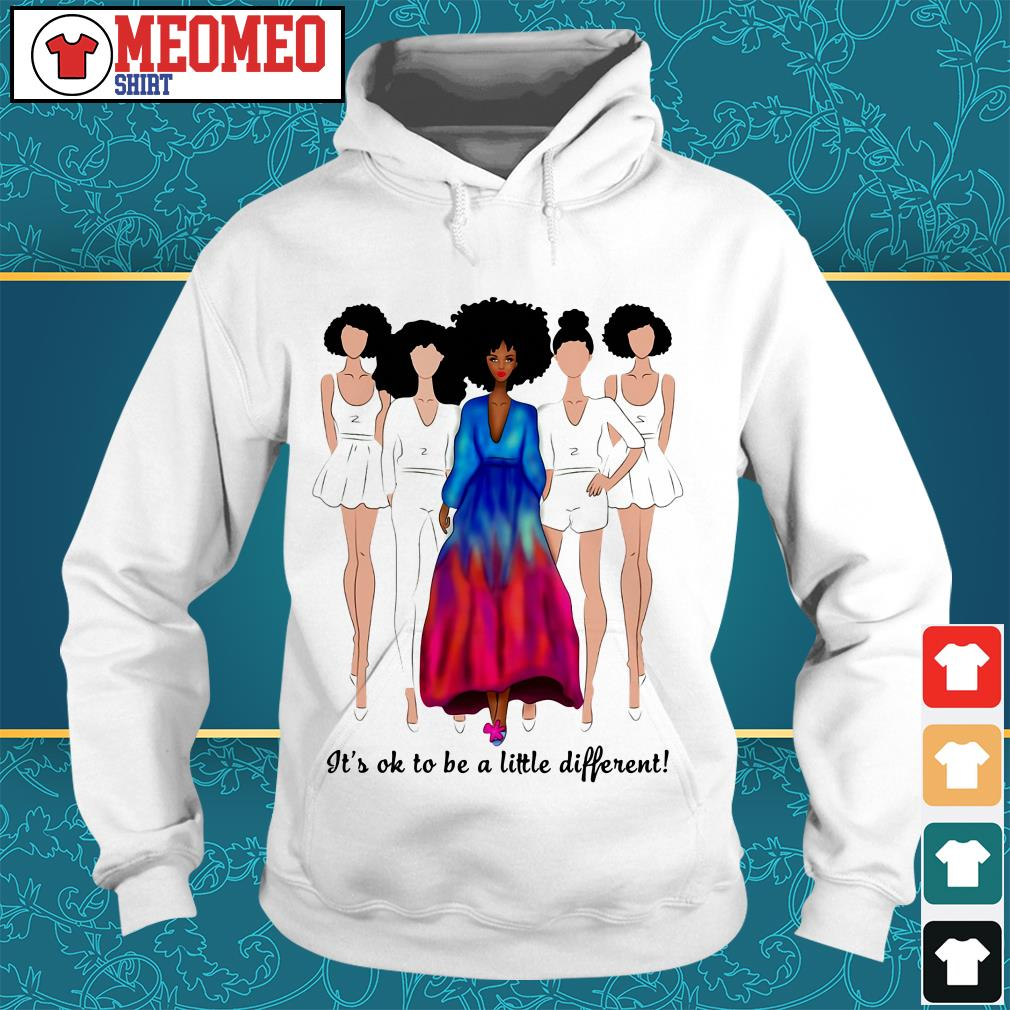 Women It's ok to be a little different Hoodie