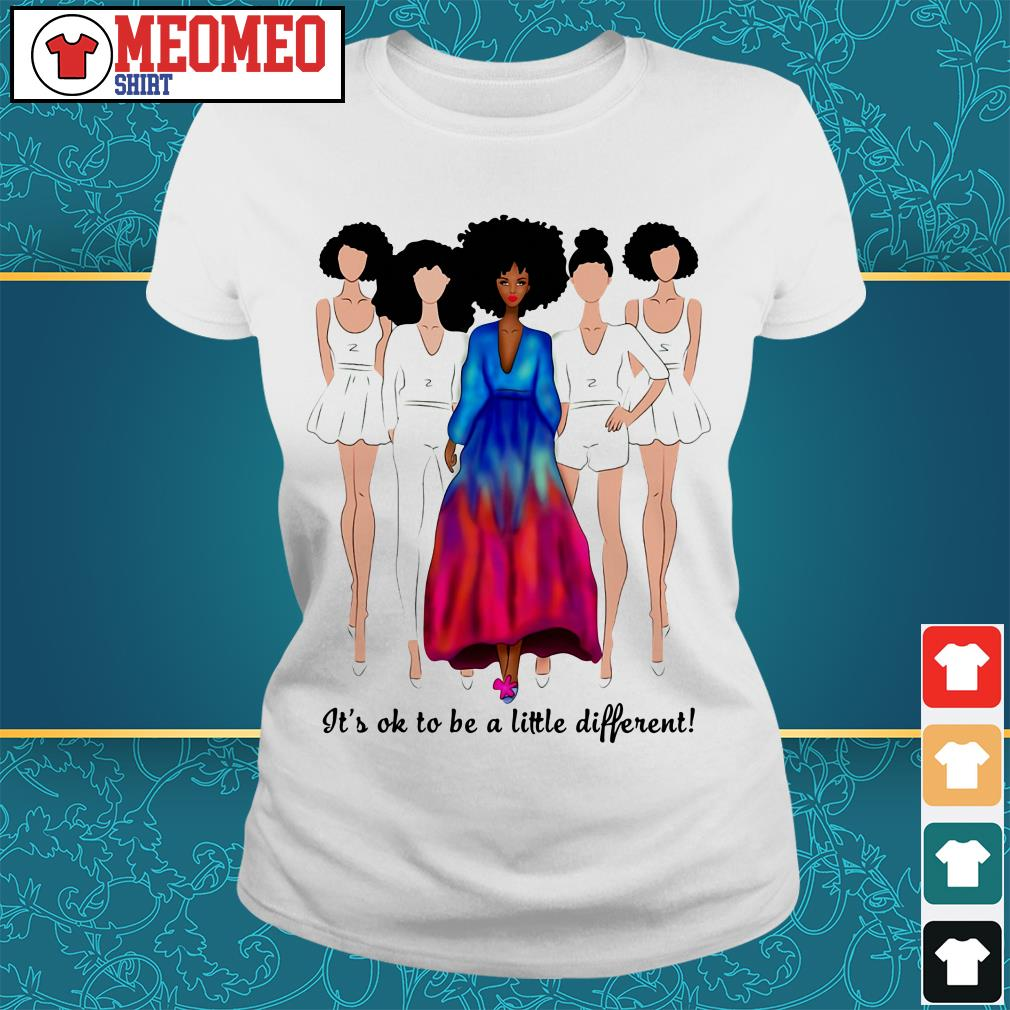 Women It's ok to be a little different Ladies tee