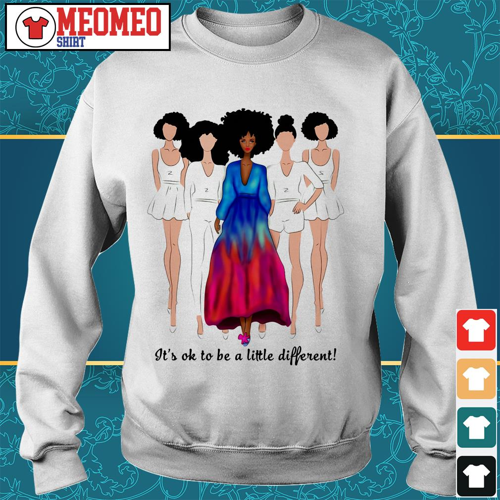 Women It's ok to be a little different Sweater