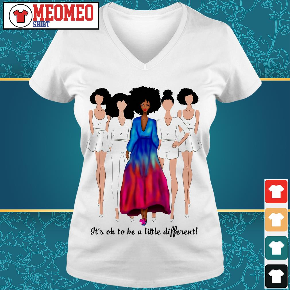 Women It's ok to be a little different V-neck t-shirt