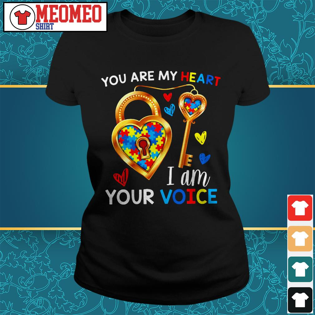 You are my heart I am your voice Ladies tee